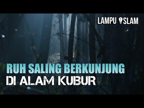 RUH SALING BERKUNJUNG DI ALAM KUBUR