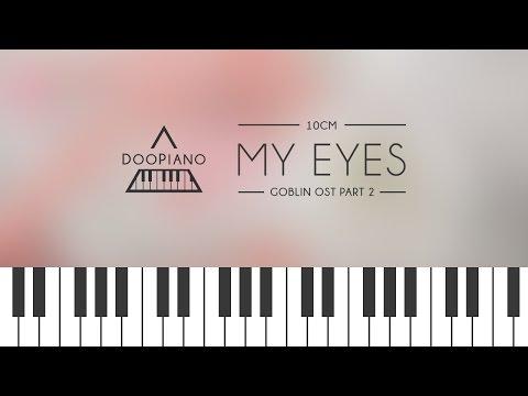 [Goblin OST] 10cm - 내 눈에만 보여 (My Eyes) Piano Cover