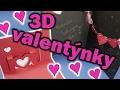 Snadné a rychlé valentýnky / 3D valentýnské přáníčka ♥ MP3