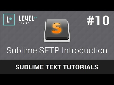 Sublime Text 2 Tutorials #10 - Sublime SFTP Introduction