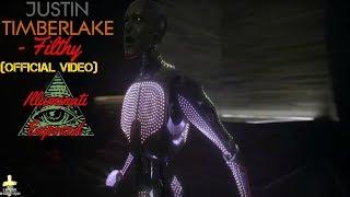 Download Lagu Justin Timberlake - Filthy (Official Video) Illuminati Exposed Gratis STAFABAND