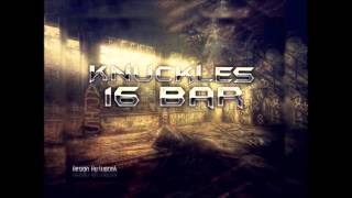 Knuckles-16 Bar (2016)