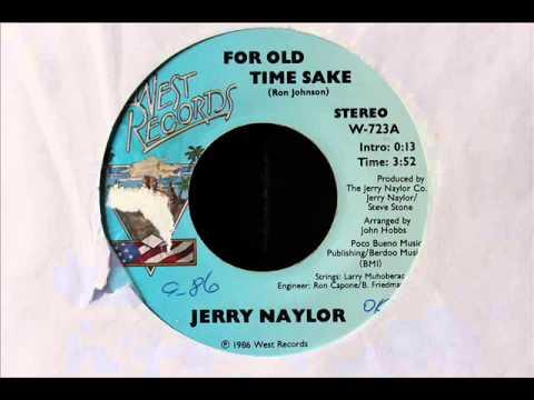 "Jerry Naylor ""For Old Time Sake"""
