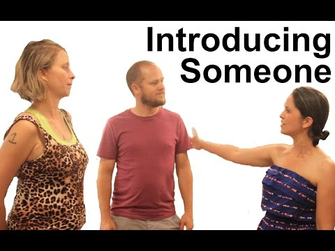 How to Introduce Someone – American English