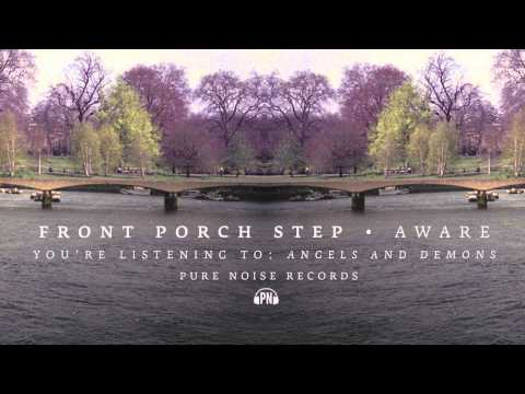 Front Porch Step angels And Demons video
