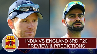 INDIA vs ENGLAND 3rd T20 | Preview and Predictions | Thanthi Tv