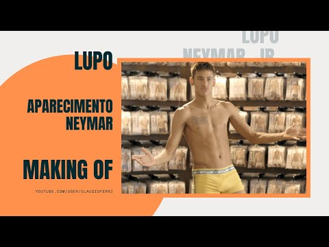 Lupo - Aparecimento Neymar  | Making Of video