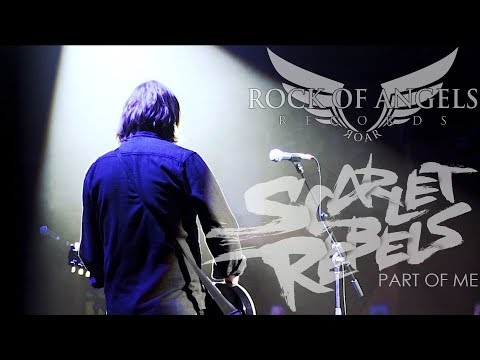 "SCARLET REBELS - ""Part Of Me"" (Official Video)"