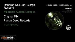 Deborah De Luca, Giorgio Rusconi - Memento Audere Semper (Original Mix)