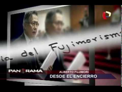Alberto Fujimori: desde el encierro el ex presidente responde a Panorama