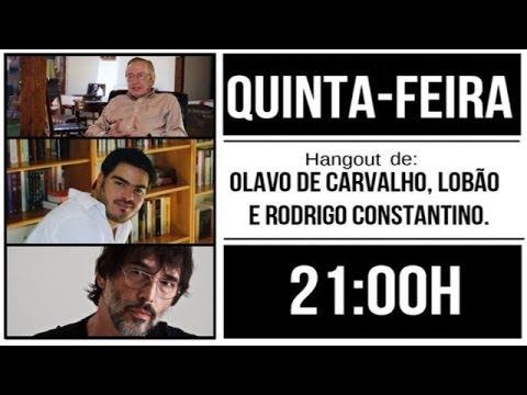 Lob�o traz Olavo de Carvalho e Rodrigo Constantino, ao vivo e em cores