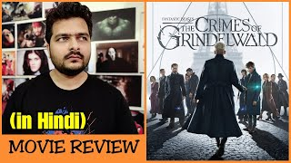 Fantastic Beasts: The Crimes of Grindelwald - Movie Review