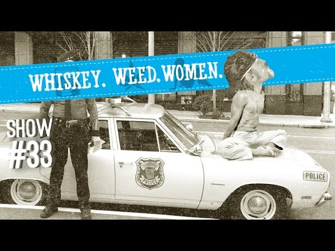 (#33) WHISKEY. WEED. WOMEN. with Steve Jessup (DUI Stretches...