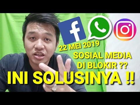 22 MEI 2019 SOSIAL MEDIA DI BLOKIR ?? WHATSAPP FACEBOOK INSTAGRAM ERROR TENANG INI SOLUSINYA !!