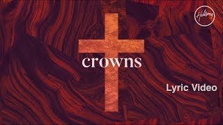 Crowns Lyric Video - Hillsong Worship