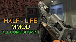 (NEW GUNS) Half-Life: Mmod - All Guns Shown