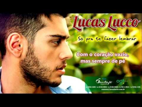 Musica: Pra te Fazer Lembrar Compositor: Lucas Lucco Baixe a Musica: http://www.4shared.com/mp3/32iL72fe/Lucas_Lucco_-_S_Pra_Te_Fazer_L.html www.lucaslucco.c...