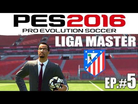 PES 2016 Liga Master Atlético Madrid - Ep#5 vs. Chelsea ~ Debut Champions League