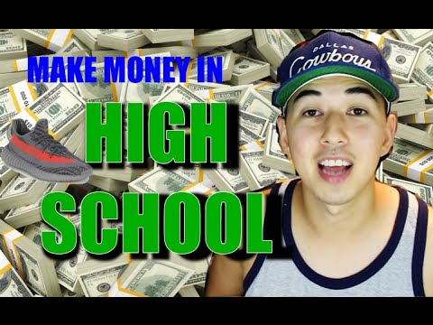 EASY Ways to MAKE MONEY In HIGH SCHOOL   Part 2   (For Young Sneakerheads)