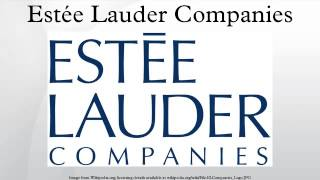 The Estee Lauder Company - History, Evolution, Present and the Future