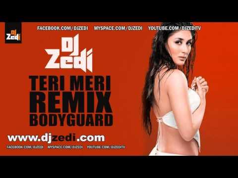 Dj Zedi - Teri Meri Remix [bodyguard] [2011] video