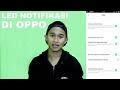 Cara Menghidupkan led notifikasi di oppo colorOS 3.0 thumbnail