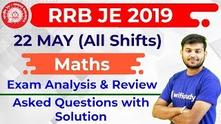 RRB JE 2019 (22 May 2019, All Shifts) Maths   JE CBT-1 Exam Analysis & Asked Questions