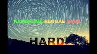 Kamehame Reggae Band - Hard