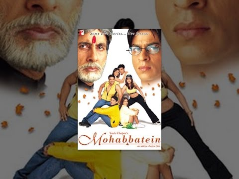 Mohabbatein video