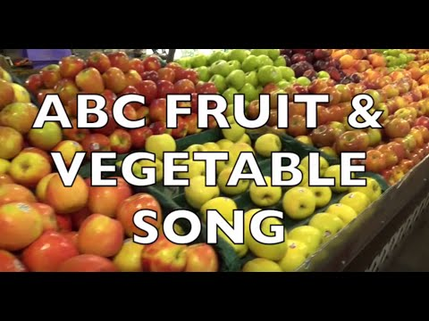 ABC FRUIT & VEGETABLE SONG - Toddlers, Preschool, K-3 - Learn English