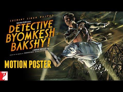 Detective Byomkesh Bakshy - Motion Poster #ExpectTheUnexpected