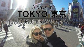 2 - 3 days in Tokyo - Top Things to Do | ?? | ?? | Tokijo | Tokio | GoPro HD