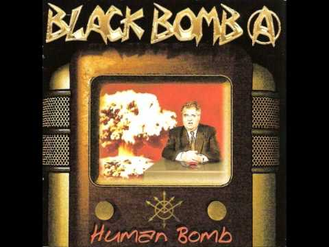 Black Bomb A - Police Stopped Da Way