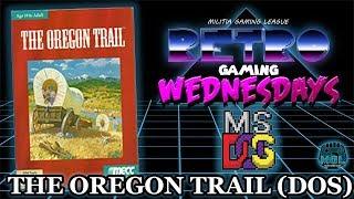 The Oregon Trail (DOS) - MGL Retro Gaming Wednesdays
