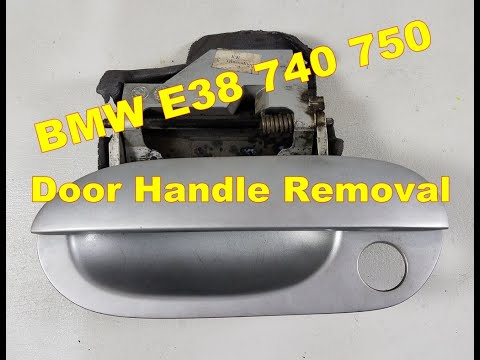 Bmw e38 exterior driver door handle removal 740 750