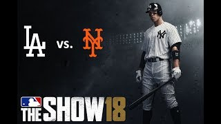 MLB The Show 18: 6/22/2018 - LAD vs. NYM  **Game 74**