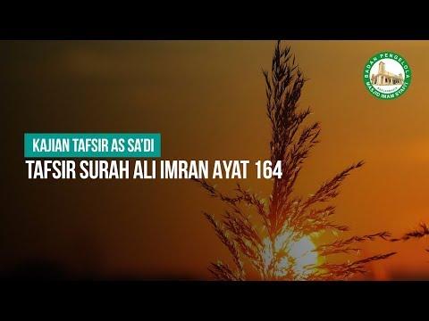 Tafsir Surah Ali Imran Ayat 164 - Ustadz Ahmad Zainuddin Al-Banjary