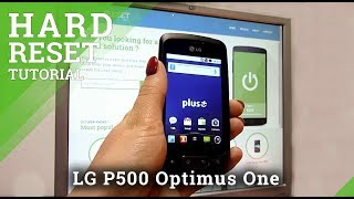 Hard Reset LG P500 Optimus One