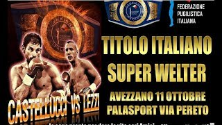 Titolo Italiano Superwelter Castellucci vs Lezzi