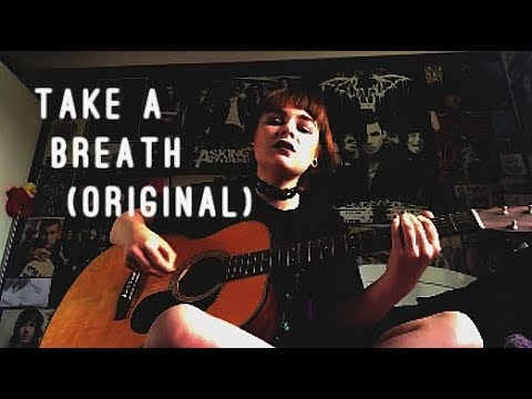 Take A Breath (Original)