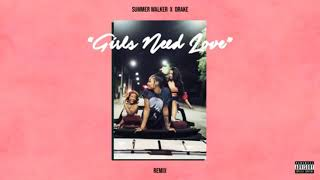 SUMMER WALKER - GIRLS NEED LOVE FT. (DRAKE) AUDIO LOOP 💐🎈