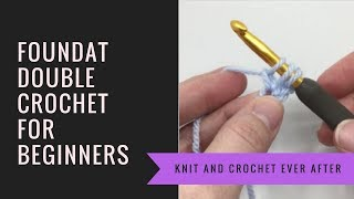 Foundation Double Crochet Tutorial #1: How to FDC