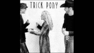 Watch Trick Pony Just What I Do video