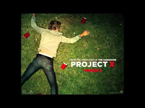 Project X - We Want Some Pu**y video