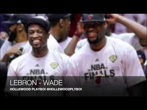 Hollewood Playboi - Lebron/Wade [User Submitted] [Audio]