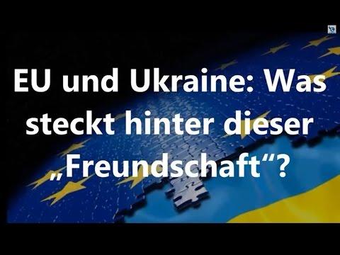 """EU und Ukraine: Was steckt hinter dieser """"Freundschaft""""?"""