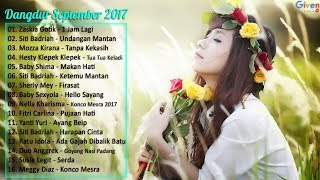 Download Lagu Zaskia Gotik, Siti Badriah, Nella Kharisma - 16 Lagu dangdut Terbaru September 2017 Gratis STAFABAND
