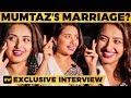 BIGG BOSS Mumtaz Reveals her Marriage Plans | MY359