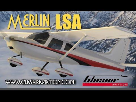 Merlin Glasair lightsport aircraft - Glasair Aviation introduces Merlin LSA; Will Build MVP