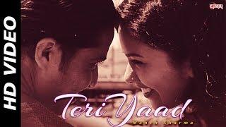 Teri Yaad (Official Video)   Manch Sharma   New Hindi Song 2017   Romantic Song